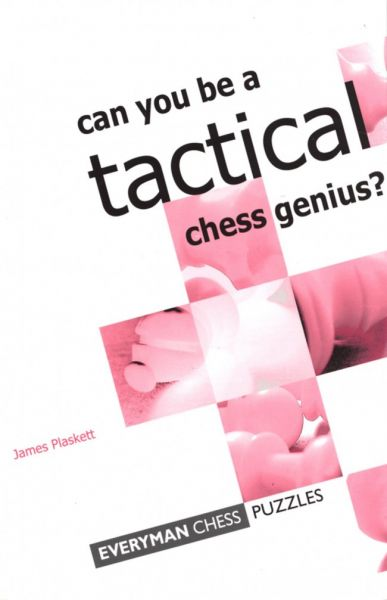 Plaskett: Can you be a tactical chess genius?