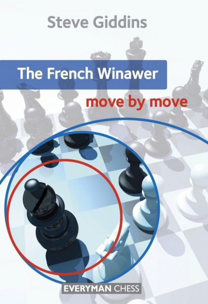 Giddins: The French Winawer move by move