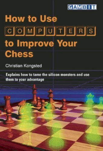 Kongsted: How to use Computers to improve your Chess