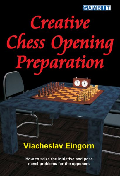 Eingorn: Creative Chess Opening Preparation
