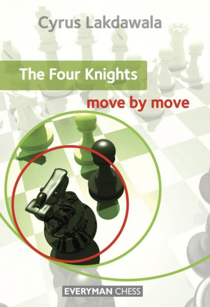 Lakdawala: The Four Knights - move by move