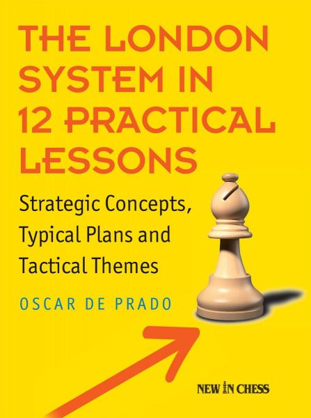 Prado: The London System in 12 Practical Lessons