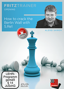 Shirov: How to crack the Berlin Wall with 5. Re1