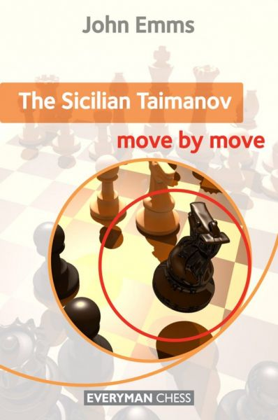 Emms: The Sicilian Taimanov Move by Move