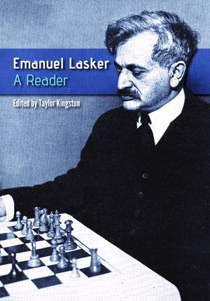 Kingston: Emanuel Lasker - A Reader