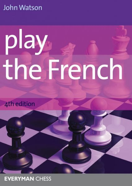 Watson: Play the French 4th Edition