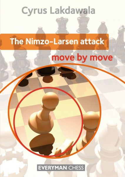 Lakdawala: The Nimzo-Larsen Attack - move by move