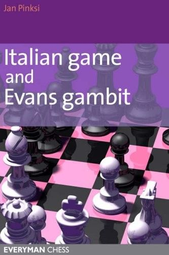 Pinski: Italian Game and Evans Gambit