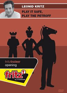 Kritz: Play it safe, play the Petroff