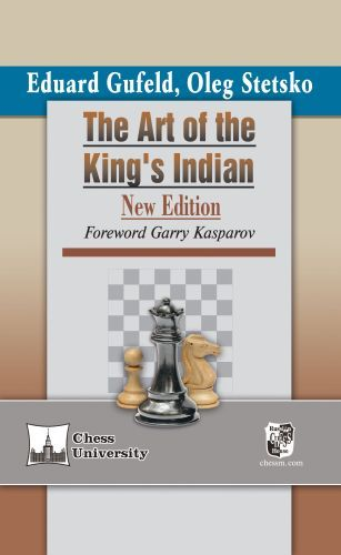 Gufeld & Stetsko: The Art of the King´s Indian