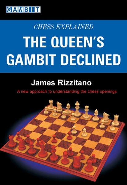 Rizzitano: The Queen´s Gambit Declined - Chess Explained