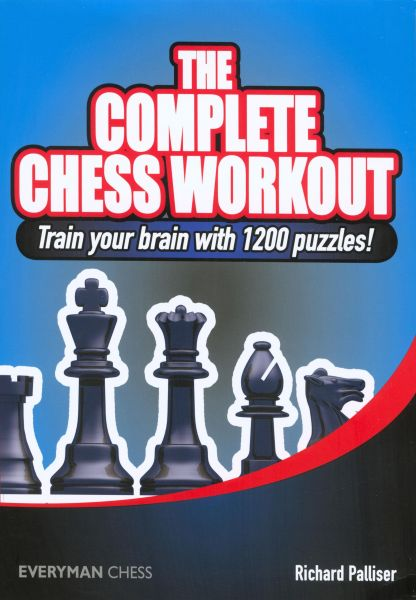 Palliser: The Complete Chess Workout - Train your Brain with 1200 puzzles !
