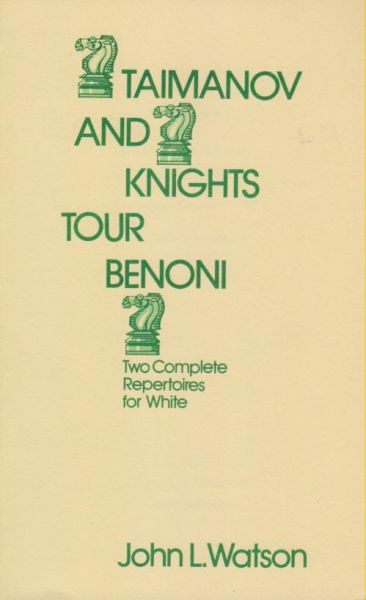 Watson: Taimanov and Knight´s Tour Benoni