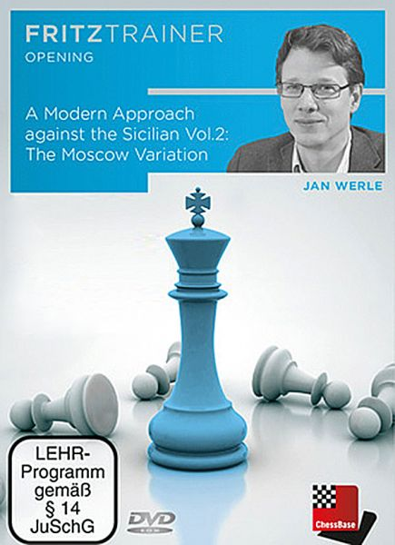 Werle: A Modern Approach against the Sicilian Vol 2 - The Moscow Variation