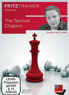 Williams: The Tactical Chigorin