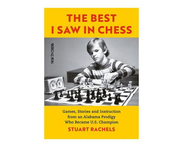 Rachels: The Best I Saw in Chess