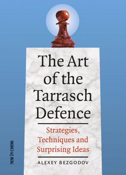 Bezgodov: The Art of the Tarrasch Defence