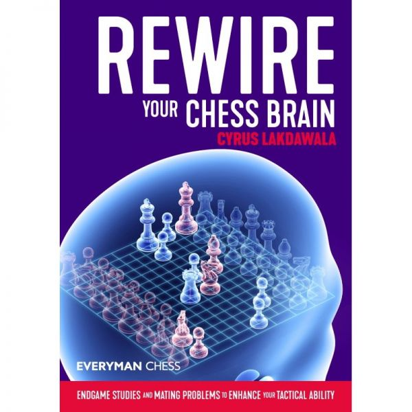 Lakdawala: Rewire Your Chess Brain