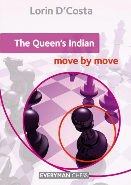 D´Costa: The Queen´s Indian - move by move