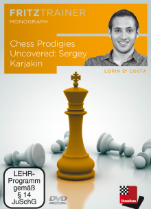 D´Costa: Chess Prodigies Uncovered: Sergey Karjakin