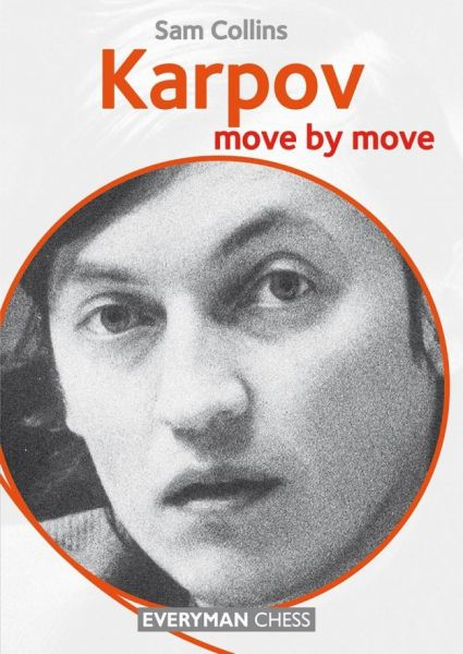 Collins: Karpov - move by move