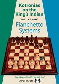 Kotronias: Kotronias on the King´s Indian Vol 1 - Fianchetto Systems