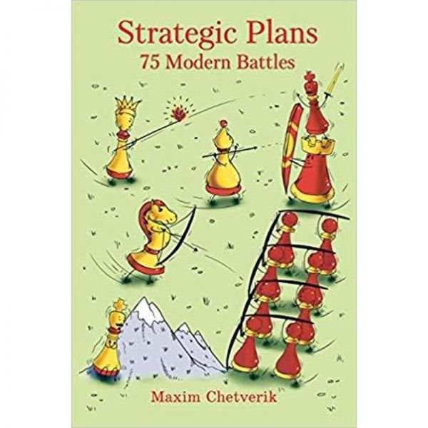 Chetverik: Strategic Plans - 75 Modern Battles