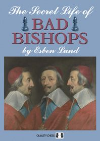 Lund: The Secret Life of Bad Bishops