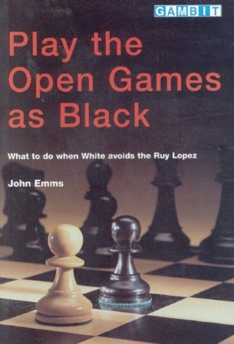 Emms: Play the open Games as Black
