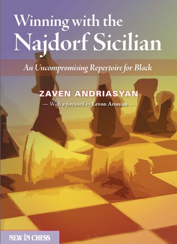 Andriasyan: Winning with the Najdorf System