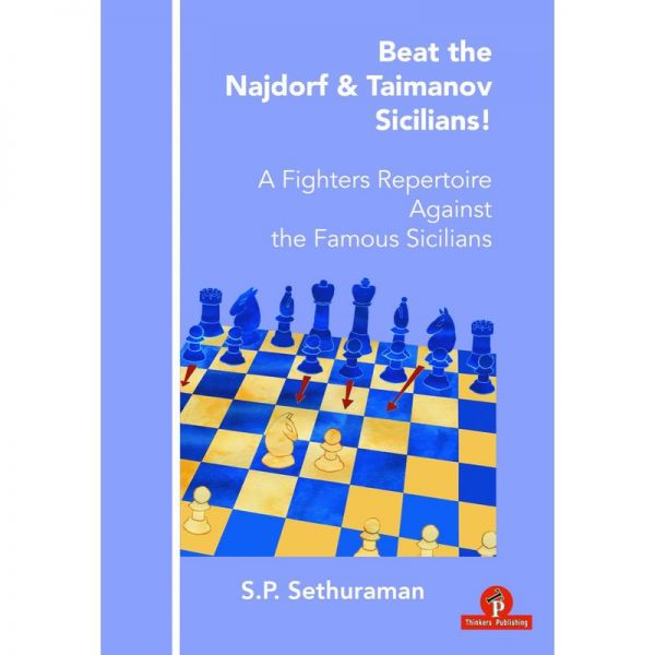 Sethuraman: Beat the Najdorf & Taimanov Sicilians!