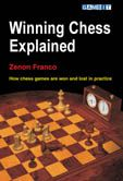 Franco: Winning Chess Explained - How chess games are won and lost in practice