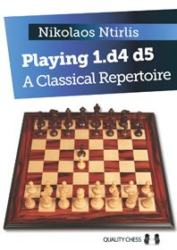Ntirlis: Playing 1. d4 d5 - A Classical Repertoire