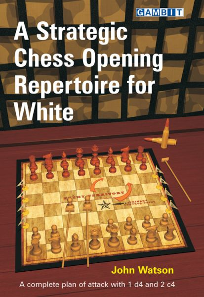 Watson: A Strategic Chess Opening Repertoire for White