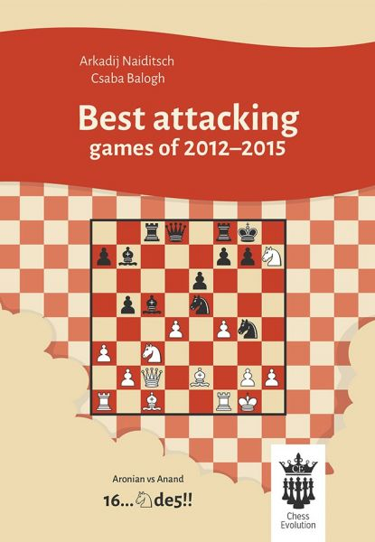 Naiditsch & Balogh: Best attacking games of 2012-2015