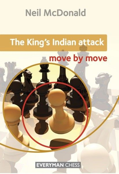 McDonald: The King´s Indian Attack Move by Move