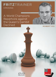 Ris: A World Champions Repertoire against the Queen´s Gambit Declined