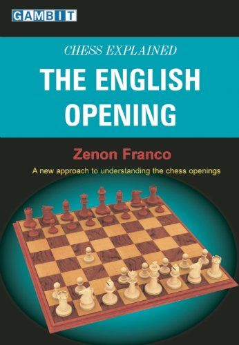 Franco: The English Opening - Chess Explained