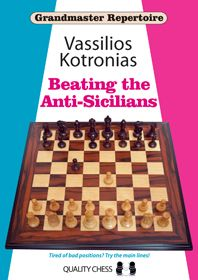 Kotronias: Beating the Anti-Sicilians (6A)