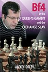 Dreev: Bf4 in the Queen´s Gambit and the Exchange Slav