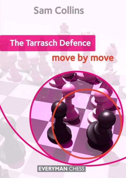 Collins: The Tarrasch Defence - move by move