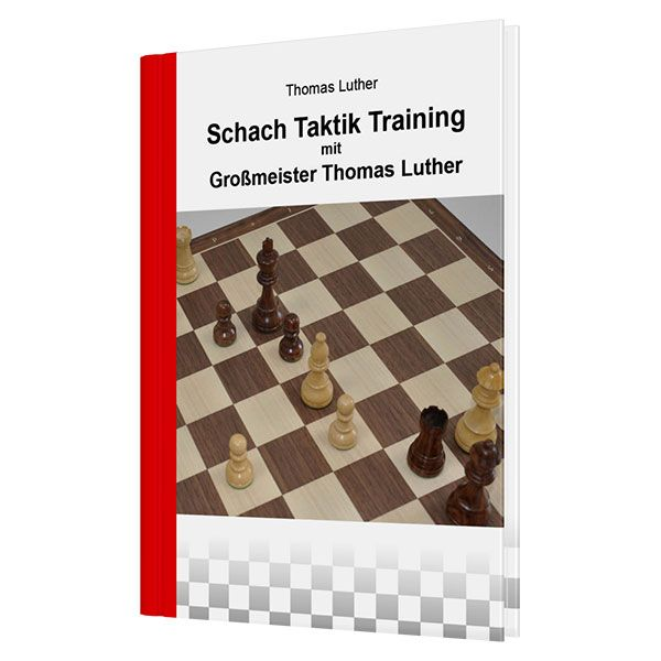 Luther: Schach Taktik Training mit Großmeister Thomas Luther