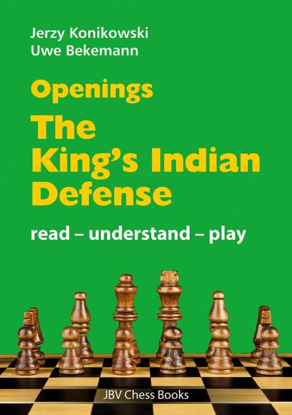 Konikowski & Bekemann: Openings - The King´s Indian Defence