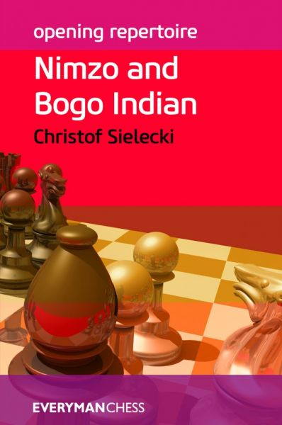Sielecki: Nimzo and Bogo Indian