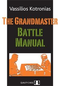 Kotronias: The Grandmaster Battle Manual