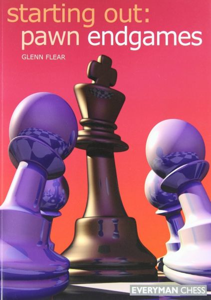 Flear: Starting out: Pawn Endgames