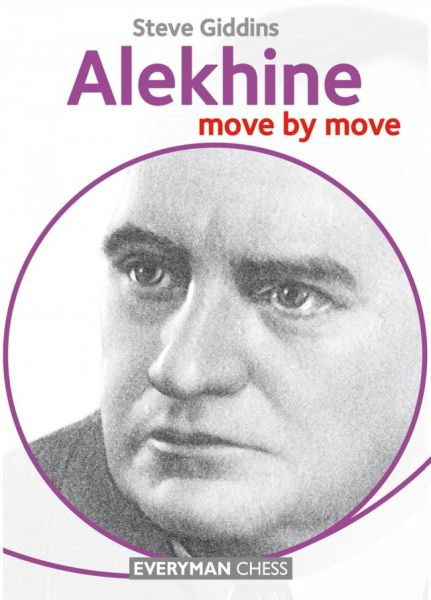 Giddins: Alekhine move by move