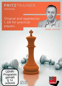 Davies: Original and aggresive: 1...b6 for practical Players