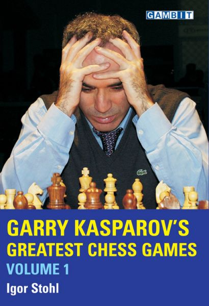Stohl: Garry Kasparov´s greatest Chess Games Vol 1 handsigniert