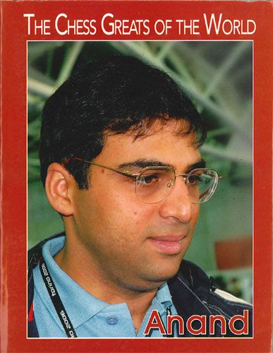 The Chess Greats of the World: Vishy Anand